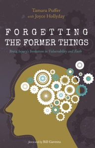 Forgetting The Former Things Book Cover